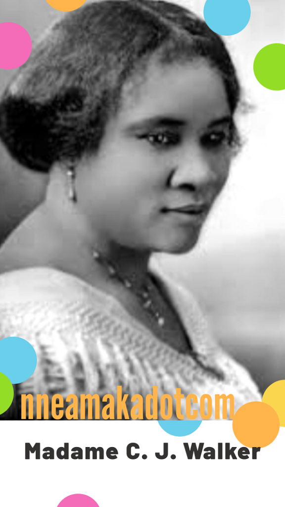 Business and Life Lessons From Madame C. J Walker of Self Made