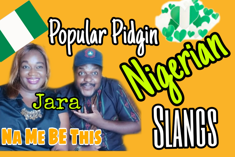 Popular Pidgin Nigerian Slangs
