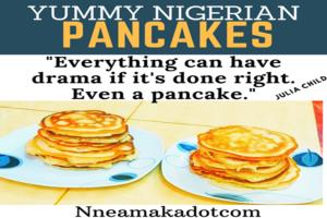 Yummy Nigerian Pancakes