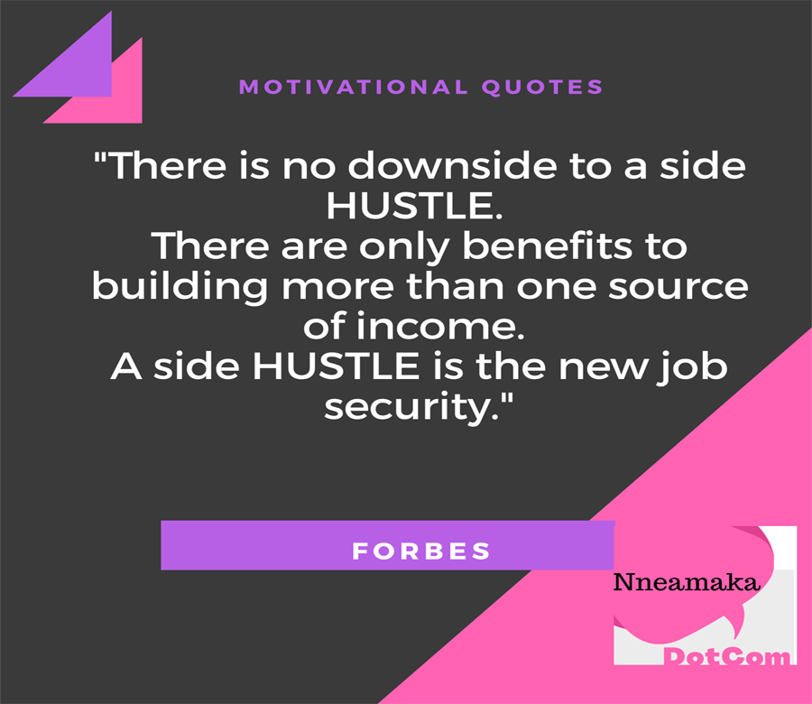 Motivational quote on why you need a side hustle